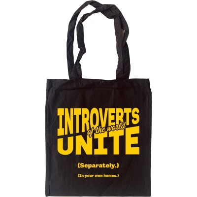 Introverts of the World Unite Tote Bag