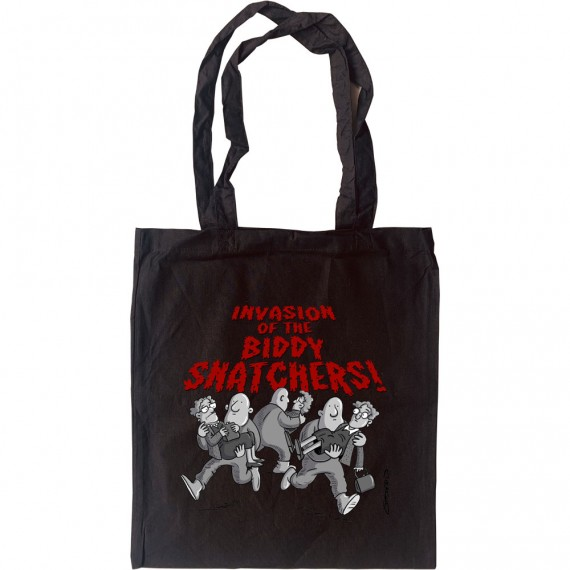 Invasion Of The Biddy-Snatchers Tote Bag
