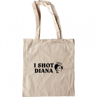 I Shot Diana Tote Bag