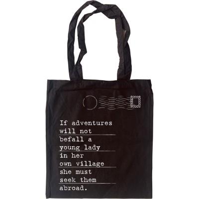 """Jane Austen """"Adventures"""" Quote Tote Bag"""