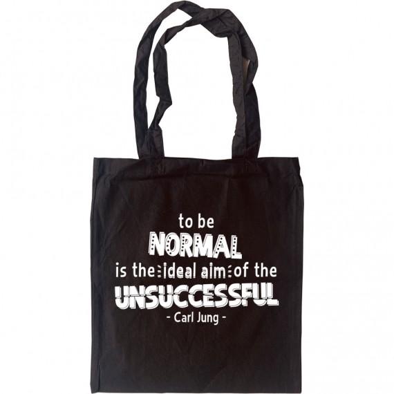 """Carl Jung """"Normal"""" Quote Tote Bag"""