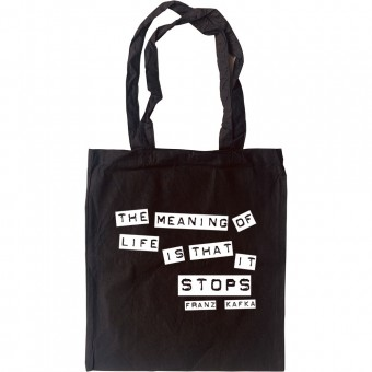 """Franz Kafka """"Meaning Of Life"""" Quote Tote Bag"""