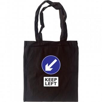 Keep Left Tote Bag