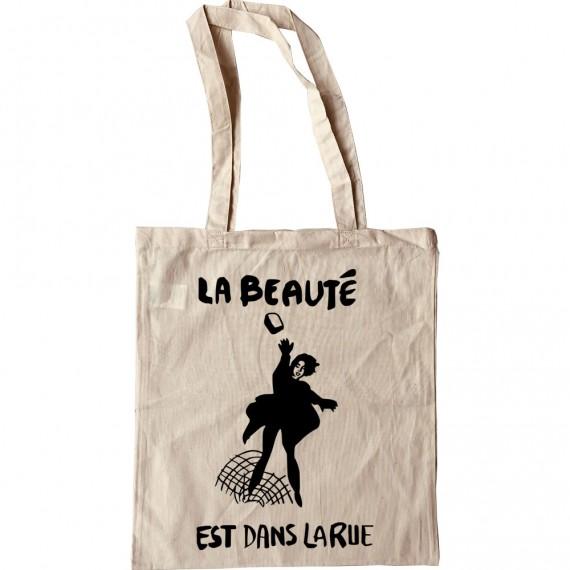 La Beaut� Est Dans La Rue Tote Bag