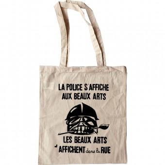 La Police S'Affiche Aux Beaux Arts... Tote Bag