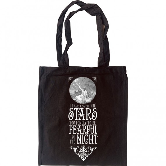 I Have Loved The Stars Too Fondly... Tote Bag