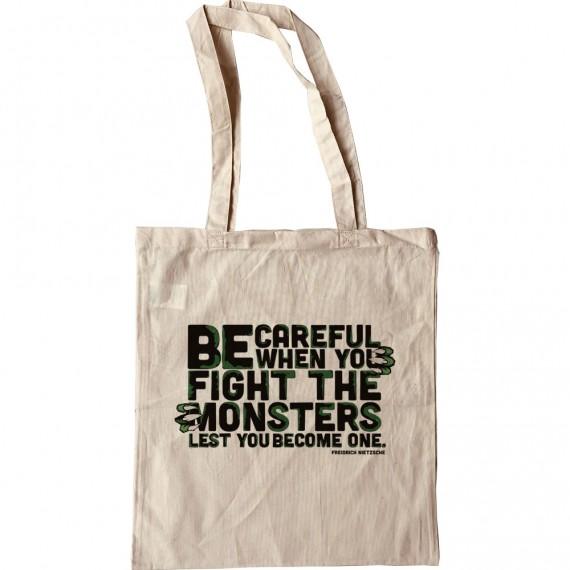 """Friedrich Nietzsche """"Monsters"""" Quote Tote Bag"""