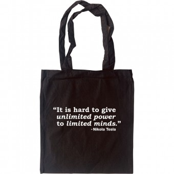 It's Hard To Give Unlimited Power To Limited Minds Tote Bag