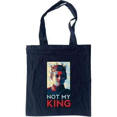 Joffrey Baratheon: Not My King Tote Bag