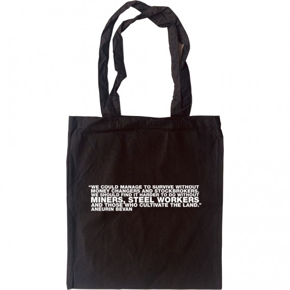 """Aneurin Bevan """"Money Changers and Stockbrokers"""" Quote Tote Bag"""