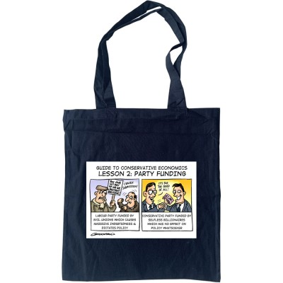 Guide To Conservative Economics: Party Funding Tote Bag