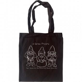 Hear Gnome Evil, See Gnome Evil, Speak Gnome Evil Tote Bag