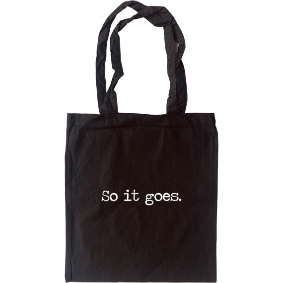 "Kurt Vonnegut ""So It Goes"" Tote Bag"
