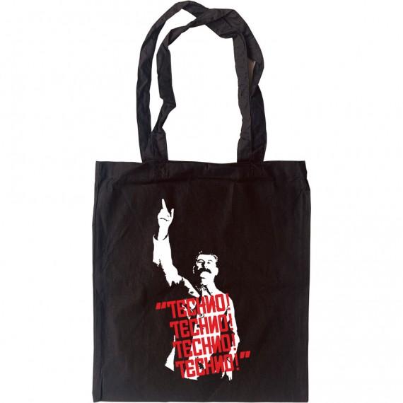 "Josef Stalin: ""Techno! Techno! Techno! Techno!"" Tote Bag"