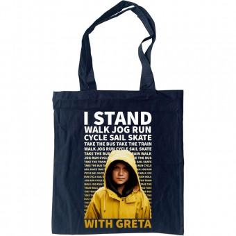 I Stand With Greta Tote Bag