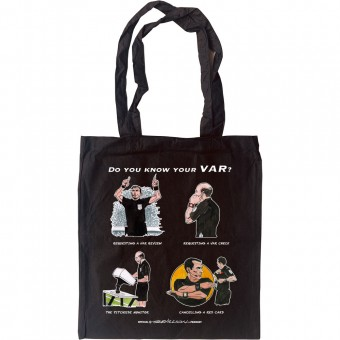 Do You Know Your VAR? Tote Bag