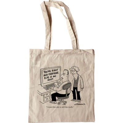 I Trust This Website To Tell Truth Tote Bag