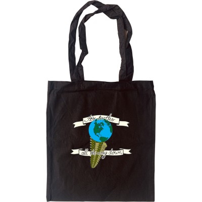 It's Turtles All The Way Down Tote Bag