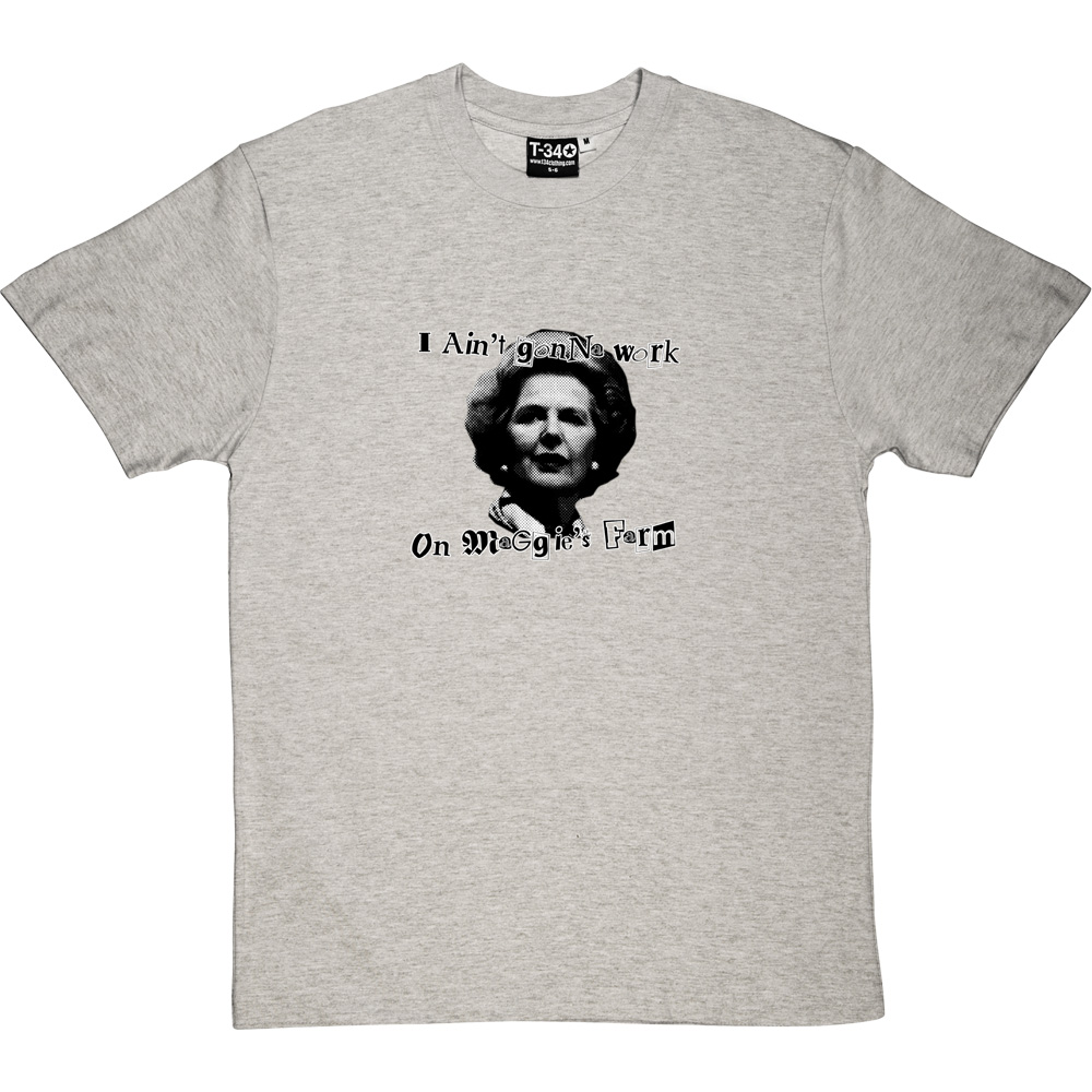 I Ain T Gonna Work On Maggie S Farm T Shirt Redmolotov